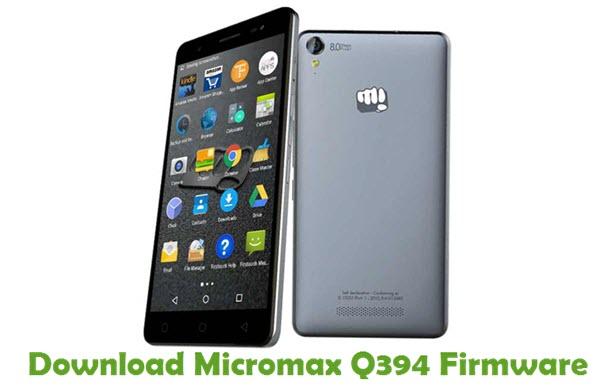 Download Micromax Q394 Firmware