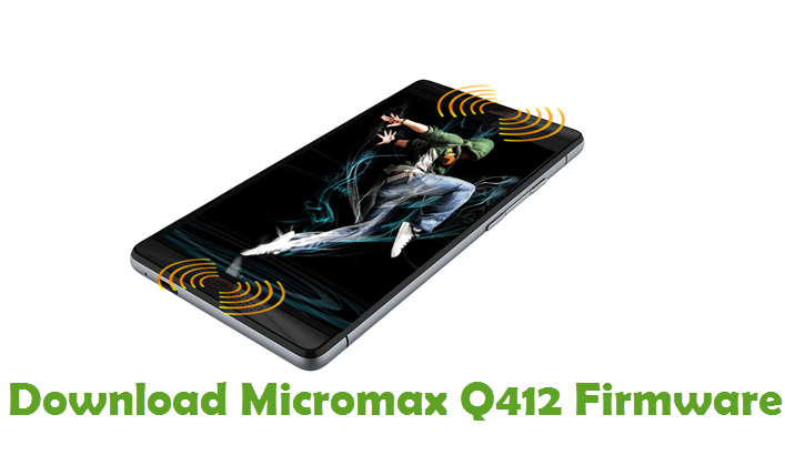 Download Micromax Q412 Firmware