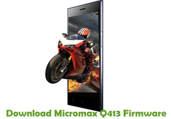 Download Micromax Q413 Firmware
