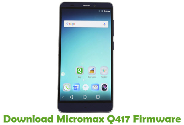 Download Micromax Q417 Firmware