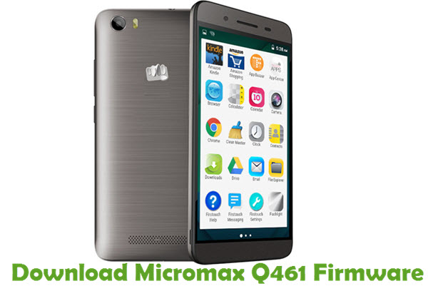 Download Micromax Q461 Firmware
