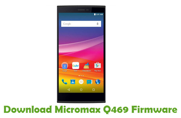 Download Micromax Q469 Firmware