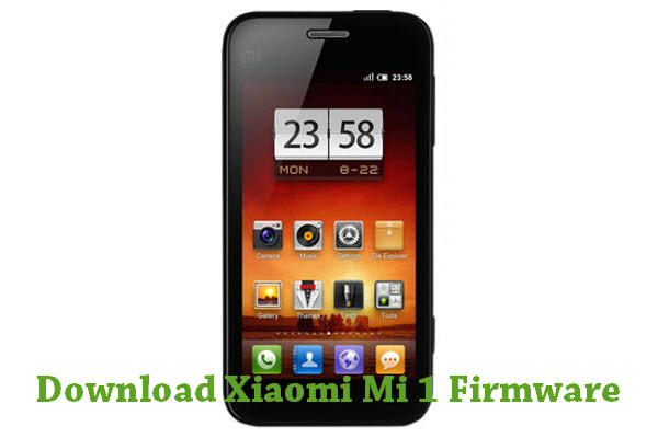 Download Xiaomi Mi 1 Firmware