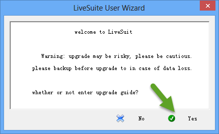 LiveSuit User Wizard