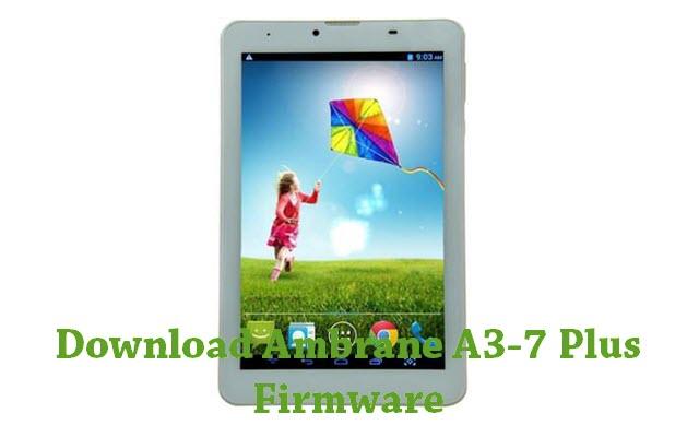 Download Ambrane A3-7 Plus Firmware