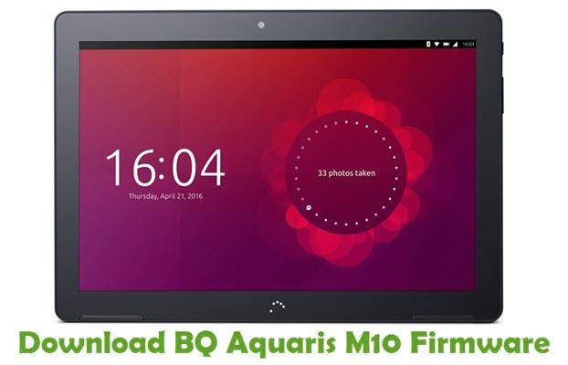 Download BQ Aquaris M10 Firmware