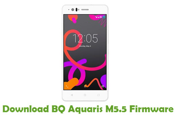 Download BQ Aquaris M5.5 Firmware