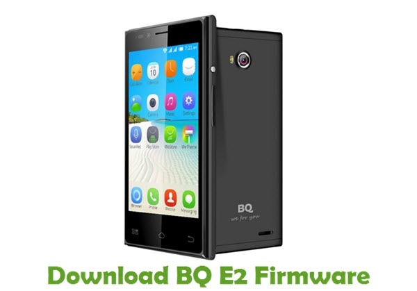 Download BQ E2 Firmware