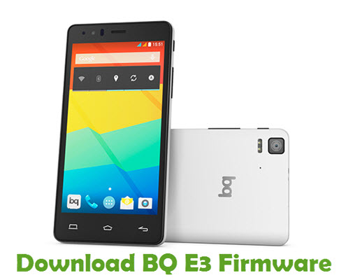Download BQ E3 Stock ROM