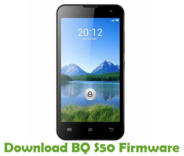 Download BQ S50 Firmware