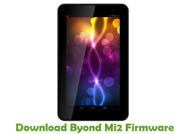 Download Byond Mi2 Stock ROM