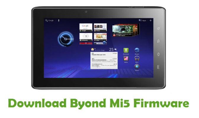 Download Byond Mi5 Stock ROM