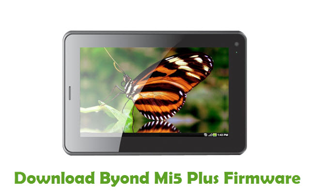 Download Byond Mi5 Plus Firmware
