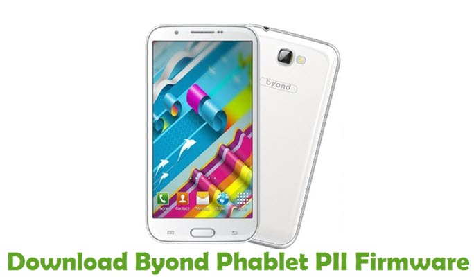 Download Byond Phablet PII Firmware