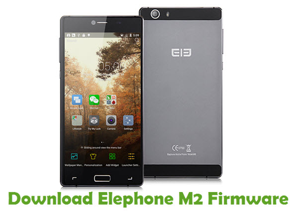 Download Elephone M2 Firmware