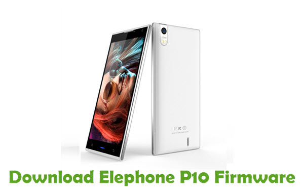 Download Elephone P10 Firmware