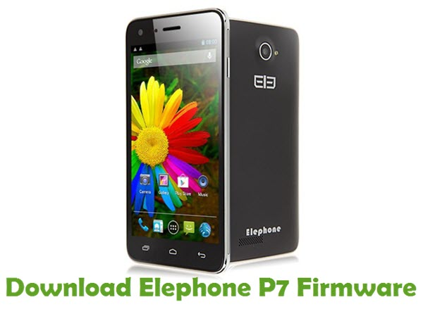 Download Elephone P7 Firmware