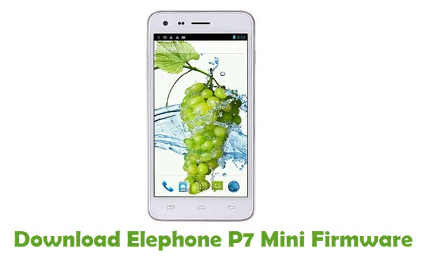 Download Elephone P7 Mini Firmware