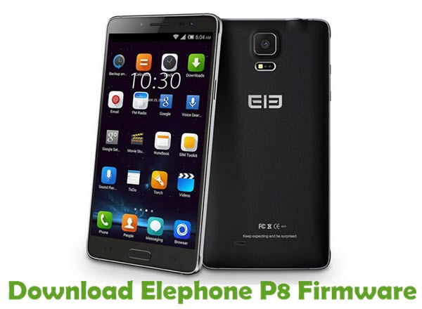 Download Elephone P8 Firmware