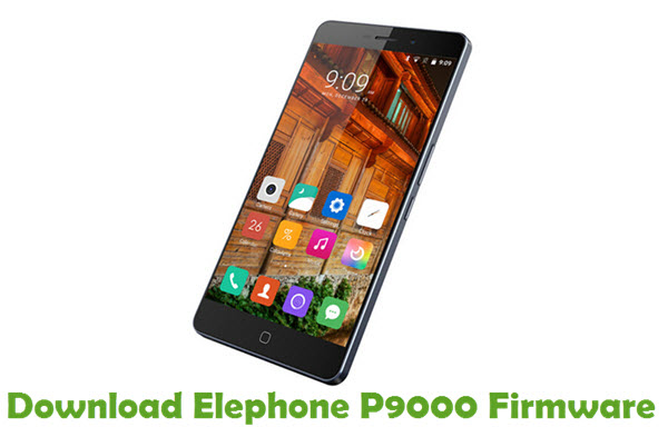Download Elephone P9000 Firmware