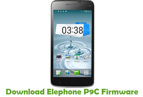 Download Elephone P9C Firmware