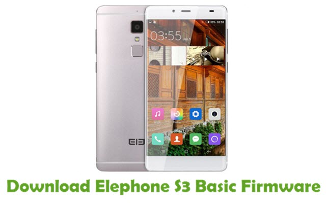 Download Elephone S3 Basic Firmware