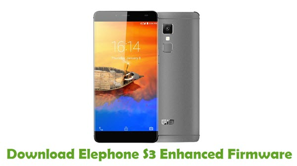 Download Elephone S3 Enhanced Firmware
