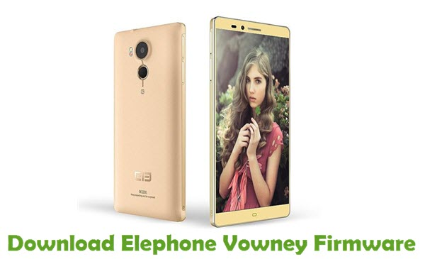 Download Elephone Vowney Firmware