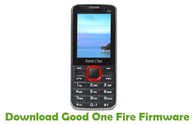 Download Good One Fire Firmware