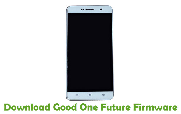 Download Good One Future Firmware