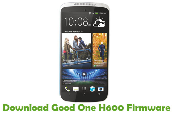 Download Good One H600 Firmware