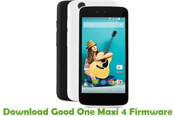 Download Good One Maxi 4 Firmware