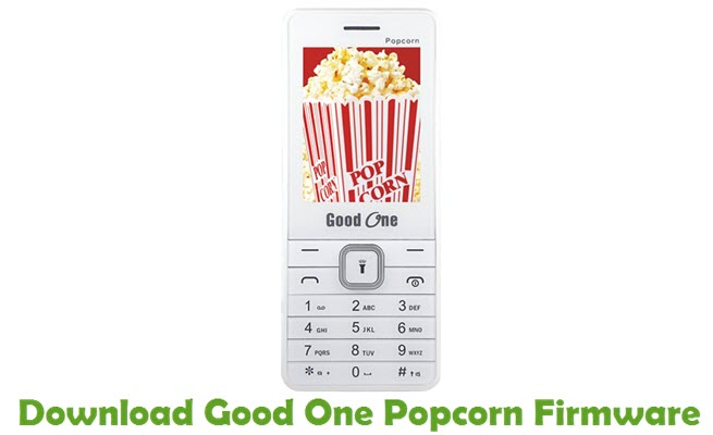 Download Good One Popcorn Firmware