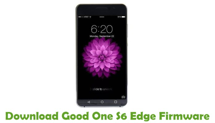 Download Good One S6 Edge Firmware