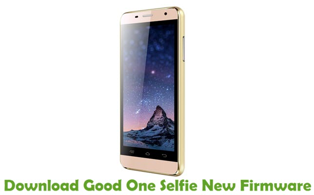 Download Good One Selfie New Firmware