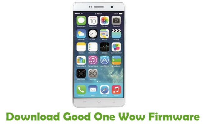 Download Good One Wow Firmware