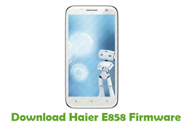 Download Haier E858 Firmware