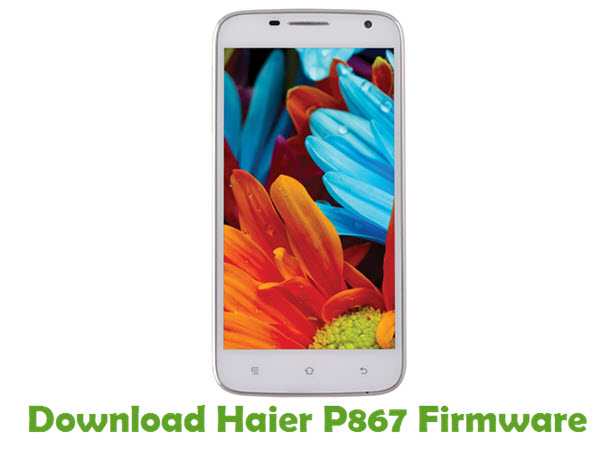 Download Haier P867 Firmware