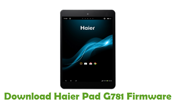 Download Haier Pad G781 Firmware
