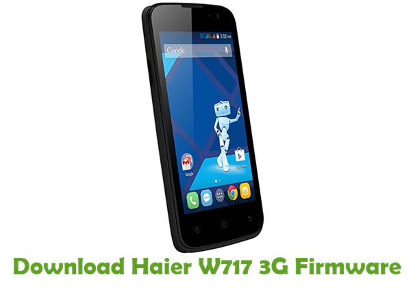 Download Haier W717 3G Firmware
