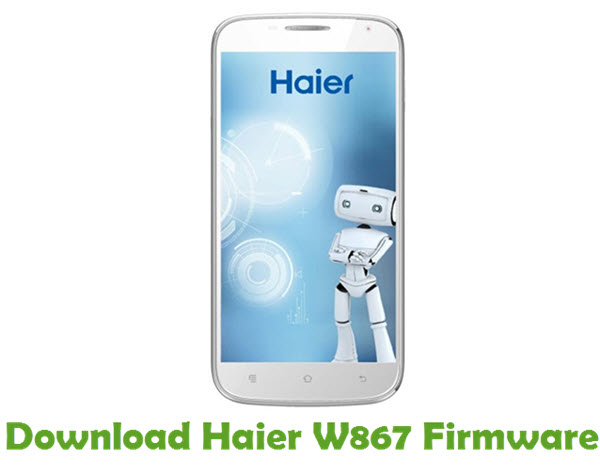 Download Haier W867 Firmware