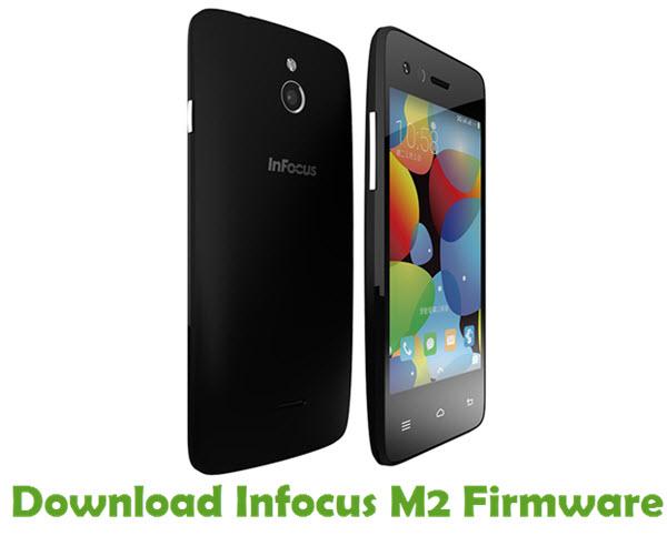 Download Infocus M2 Stock ROM