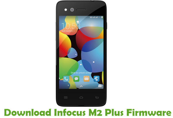 Download Infocus M2 Plus Firmware