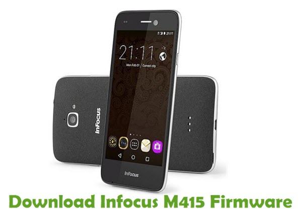 Download Infocus M415 Stock ROM