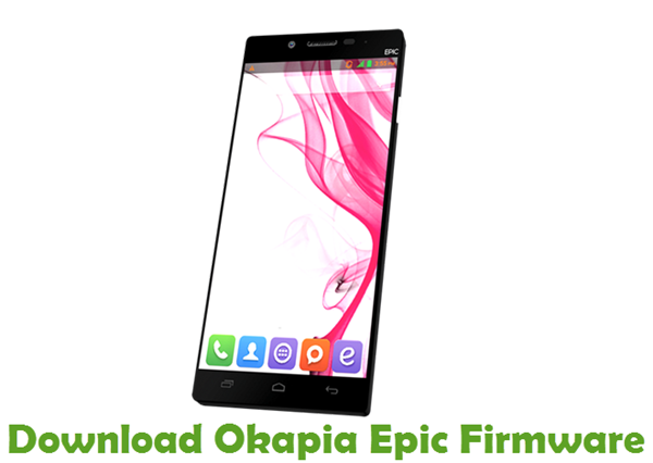 Download Okapia Epic Firmware