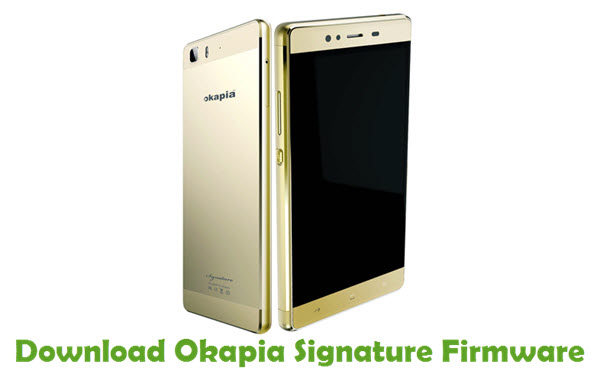Download Okapia Signature Firmware