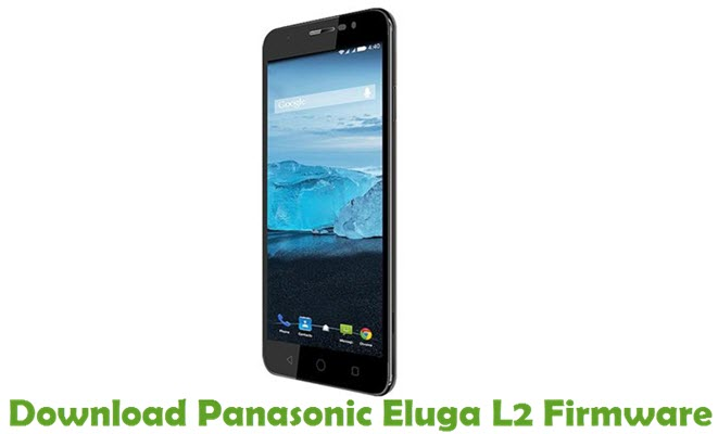 Download Panasonic Eluga L2 Firmware