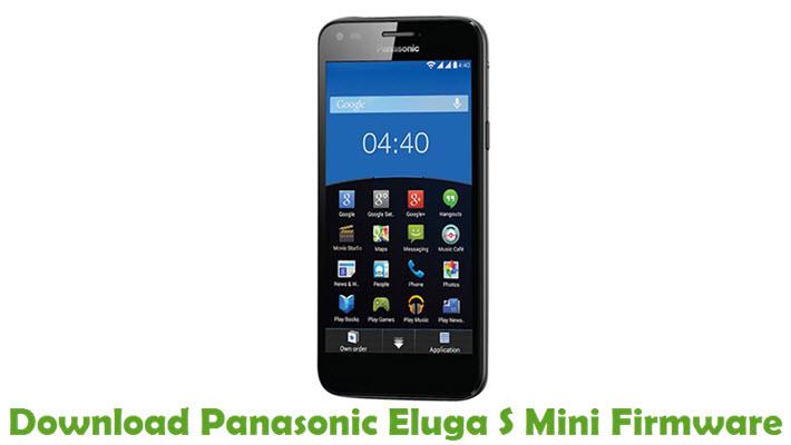 Download Panasonic Eluga S Mini Stock ROM