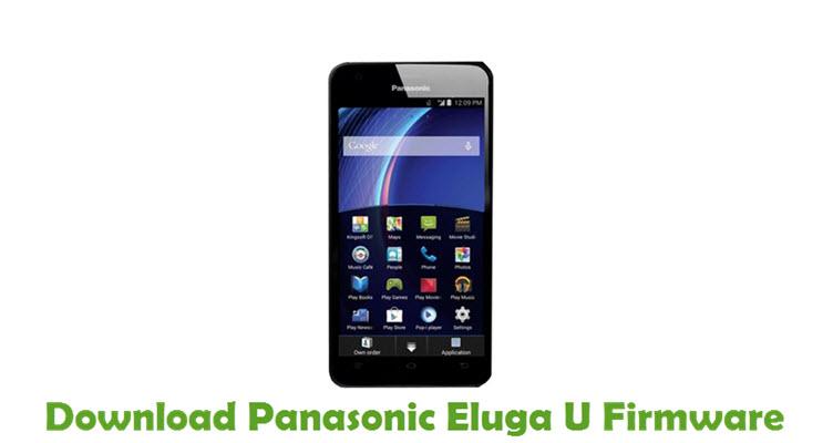 Download Panasonic Eluga U Firmware