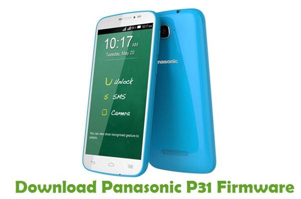 Download Panasonic P31 Stock ROM